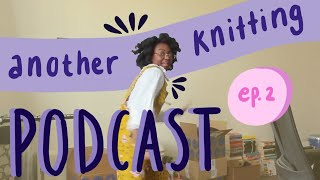 Another Knitting Podcast Ep. 2 | Japanese Knitting Books, Mitten Attempt and My First Dress