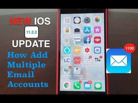 iPhone: How To Add Multiple Email Accounts ( 2018 ), With The NEW IOS  UPDATE 11  2  2