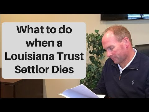 What To Do When Person Who Set Up Trust Dies