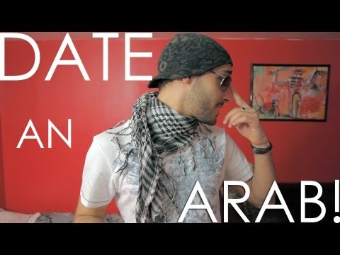 WHY YOU SHOULD DATE AN ARAB