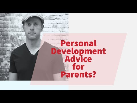 Personal development advice for people with kids