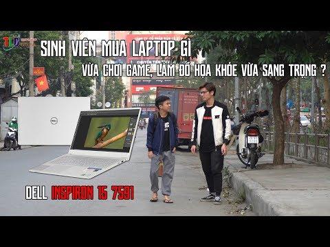 Bố Bán Lợn Mua Laptop Dell Inspiron 7591 Sang Chảnh Cho Con Trai