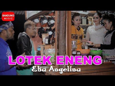 Eka Angelina - Lotek Eneng [Official Bandung Music]
