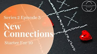 Starter for 10 - Series 2 Episode 3 - New Connections