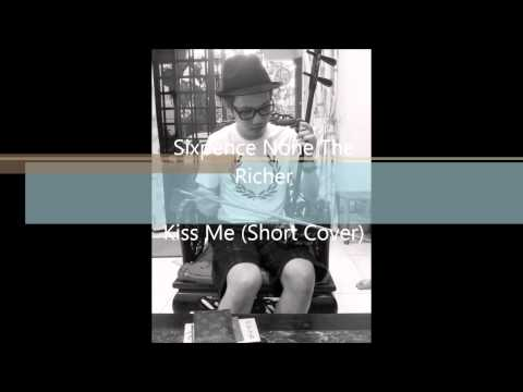 Sixpence None The Richer - Kiss Me (Short Cover)