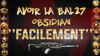 "Avoir la BAL27 Obsidian TROP ""facilement"" (débat)"