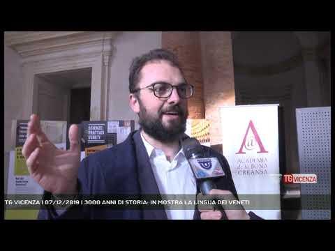 TG VICENZA | 07/12/2019 | 3000 ANNI DI STORIA: IN ...