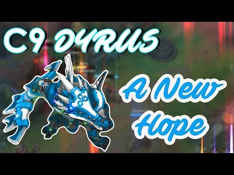 C9 DYRUS - A New Hope ft. meteos, hai, balls, lemon