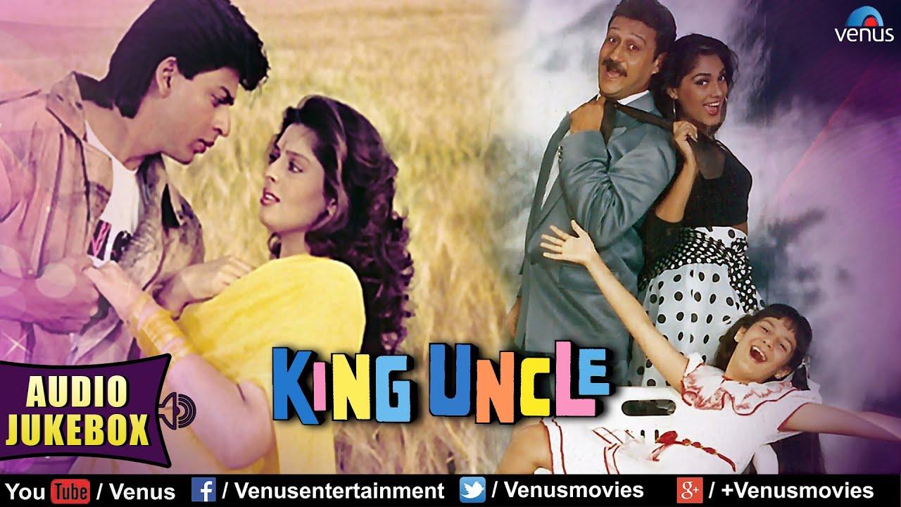 King Uncle Full Songs Jukebox Shahrukh Khan Jackie Shroff Nagma Audio Jukebox Youtube