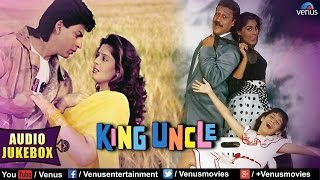 King Uncle Full Songs Jukebox | Shahrukh Khan, Jackie Shroff, Nagma || Audio Jukebox