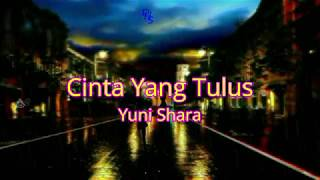 Download Mp3 Cinta Yang Tulus Yuni Shara Hd Quality