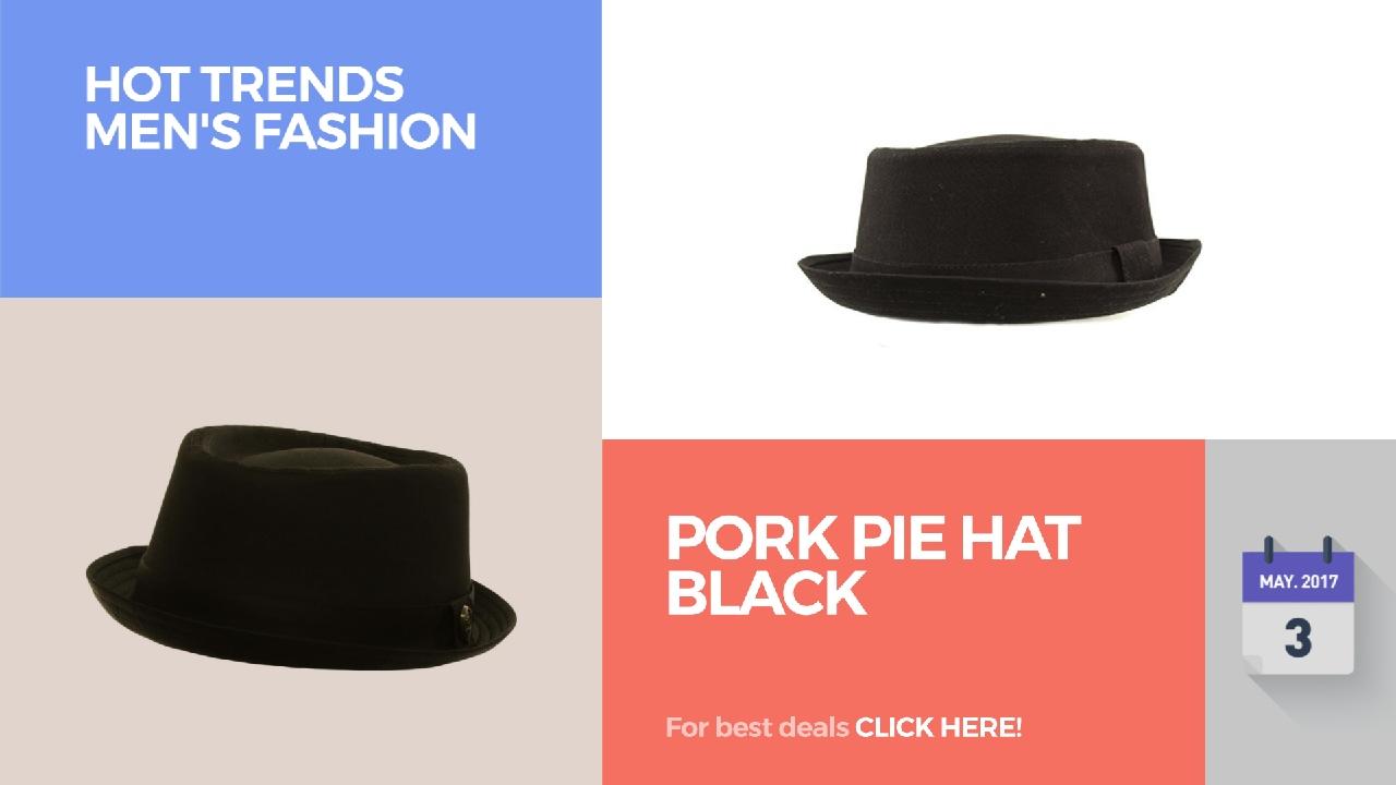9c41314b3da87 Pork Pie Hat Black Hot Trends Men s Fashion - YouTube