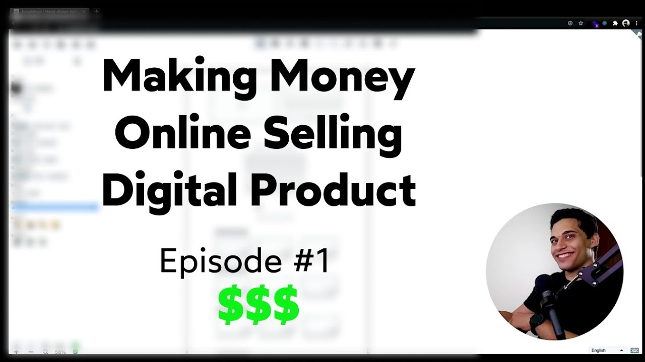 Making Money Online By Selling a Digital Product | Episode 1