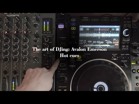 The art of DJing: Avalon Emerson - Hot cues