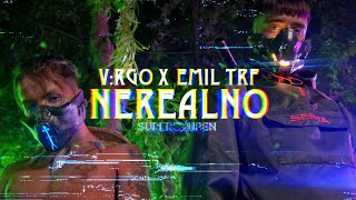V:RGO x EMIL TRF - NEREALNO (OFFICIAL VIDEO)