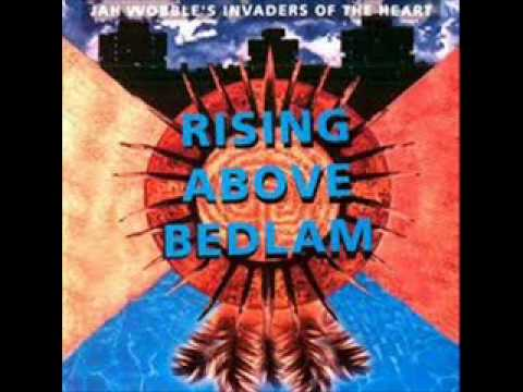 Jah Wobble's invaders of the heart   relight the flame