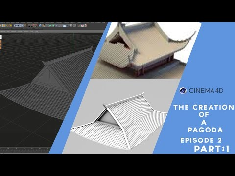 Cinema 4D Tutorial | The Creation Of A Pagoda | EP.2 | Part 1