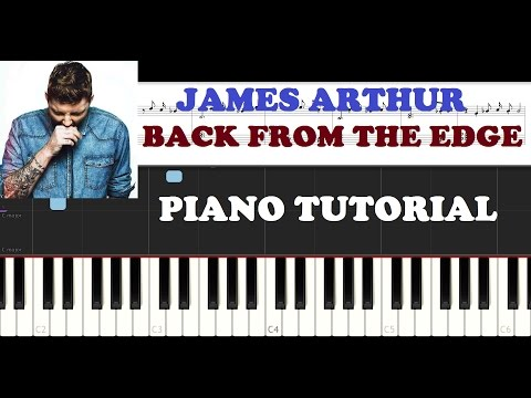 James Arthur - Back From The Edge (Piano Tutorial )