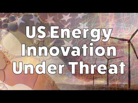 US Energy Innovation Under Threat