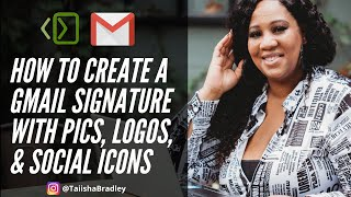 How to Create a Gmail Signature with Pics, Logos, & Social Icons