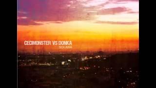 Cecimonster Vs Donka - Solara