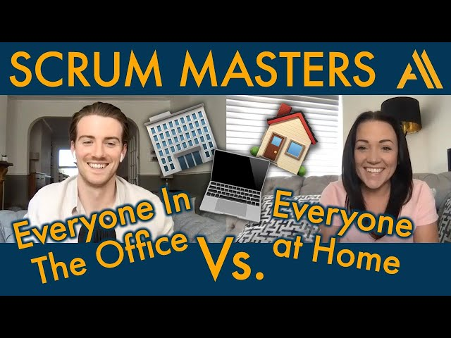 Scrum Masters: Office vs. Isolation | Agile Avengers COVideo