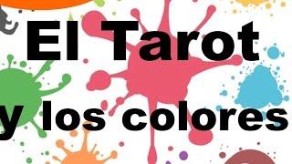 Los colores en el Tarot: ¿Que significan?