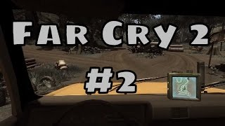 Far Cry 2 - Part 2 [100% Playthrough - No Commentary]