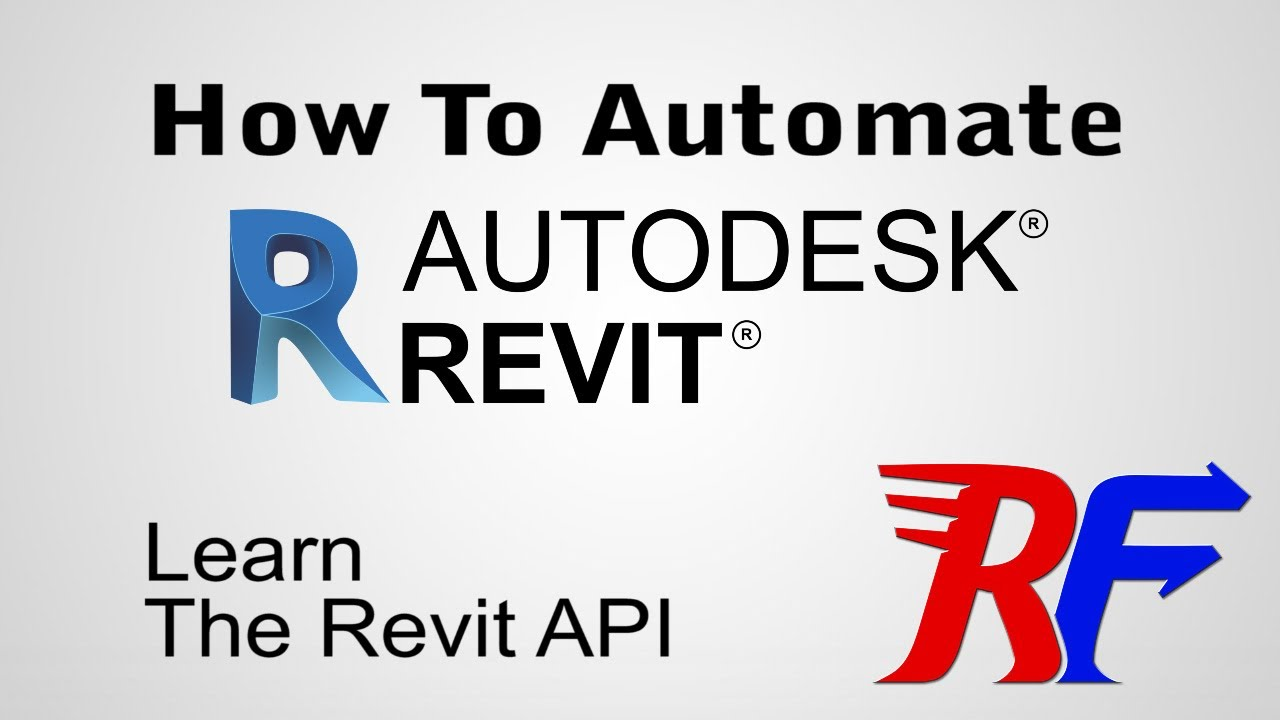 Learn the Revit API: Automate Your Autodesk Revit Workflows