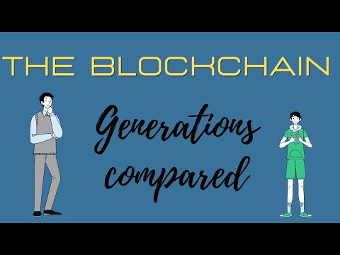 The Blockchain: Generations compared