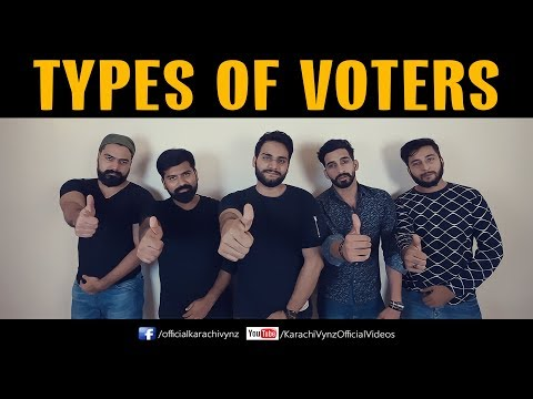 TYPES OF VOTERS | Karachi Vynz Official