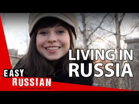 Living in Russia | Easy Russian 23