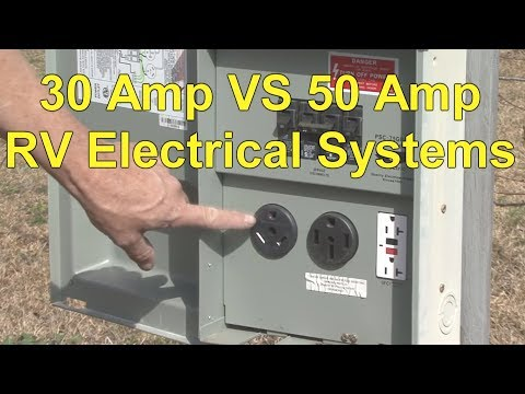 RV 30 Amp Electrical System VS RV 50 Amp Electrical System