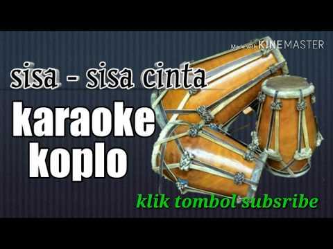 Sisa-sisa Cinta Versi KARAOKE KOPLO Palapa JAIPONG, Tanpa Vokal Ona Sutra