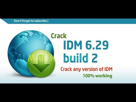 IDM 6.29 Build 2 Full Download, Cracked,registered, Patched [100% Working] - December 2017
