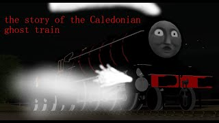 the story of the Caledonian ghost train
