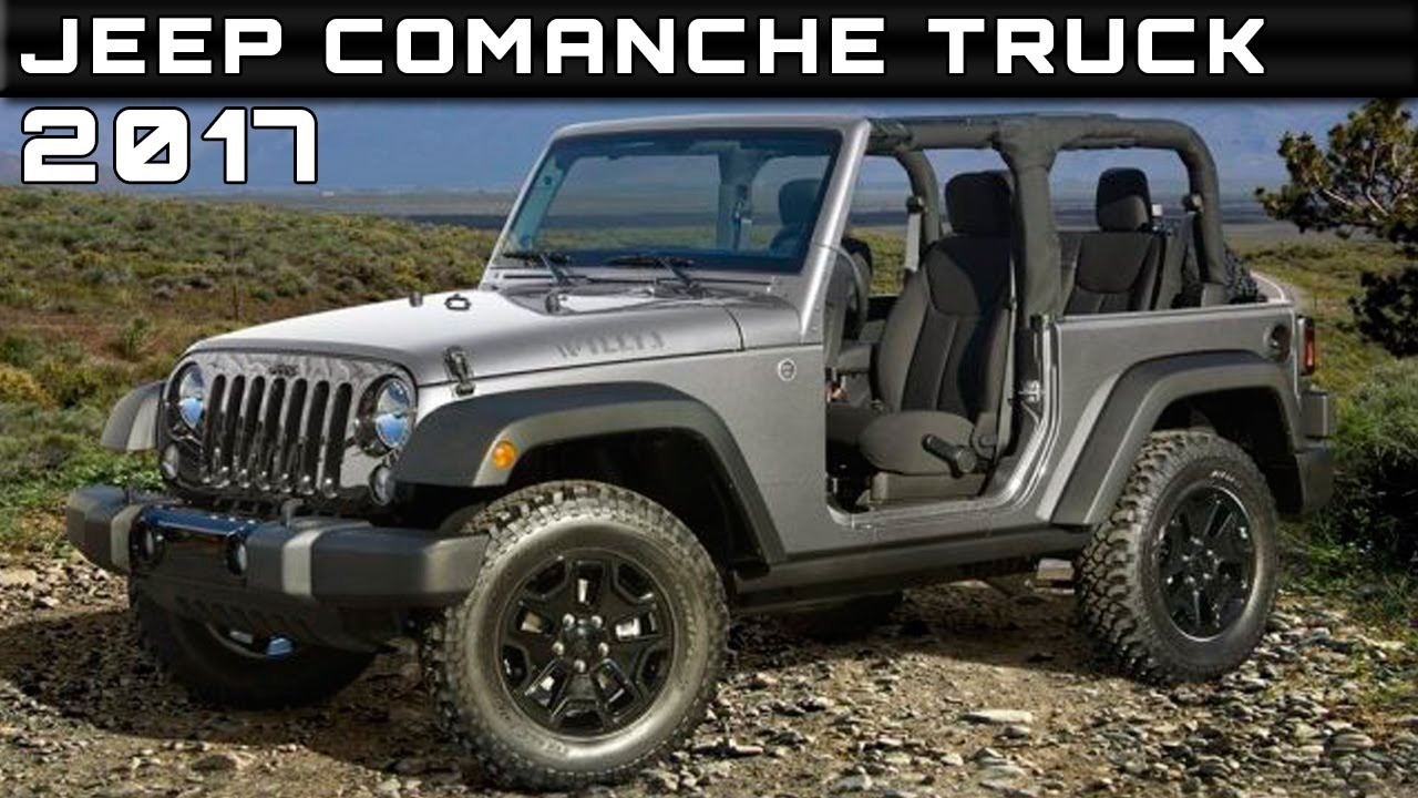 2017 Jeep Comanche Truck Review Rendered Price Specs Release Date