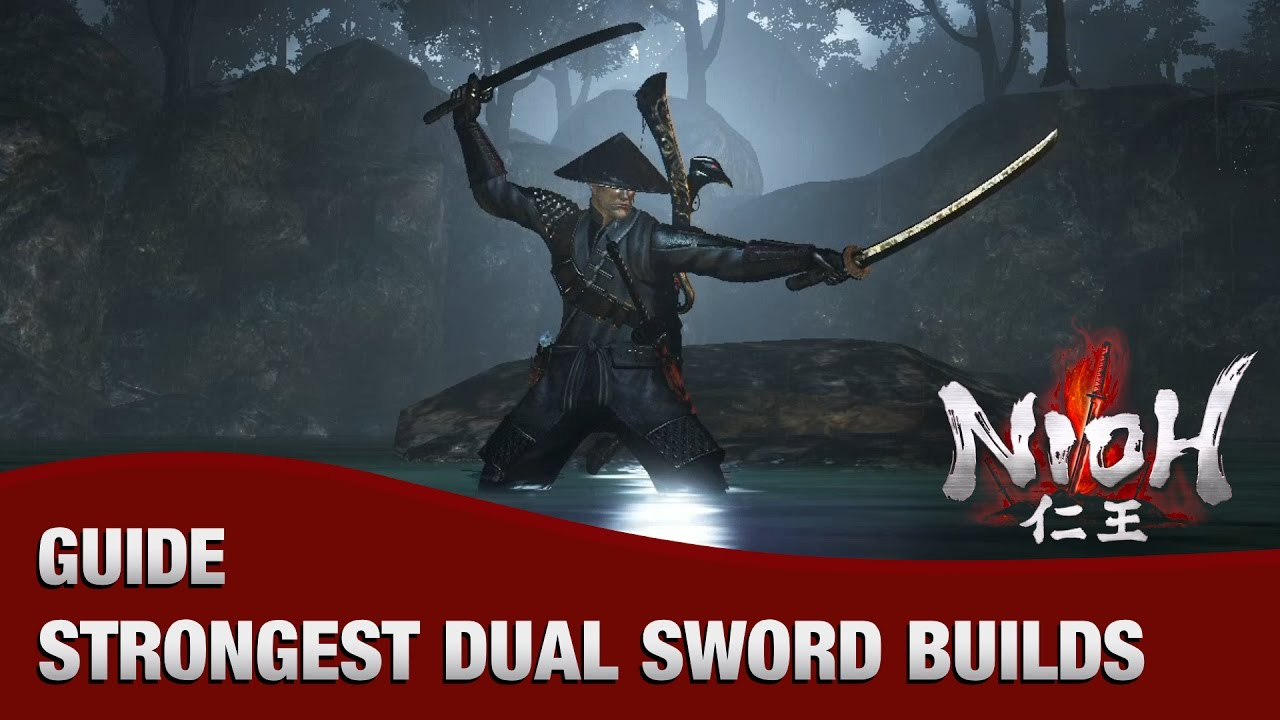 Nioh Best Build 2020 Nioh   The Strongest Dual Sword Builds in the Game   YouTube