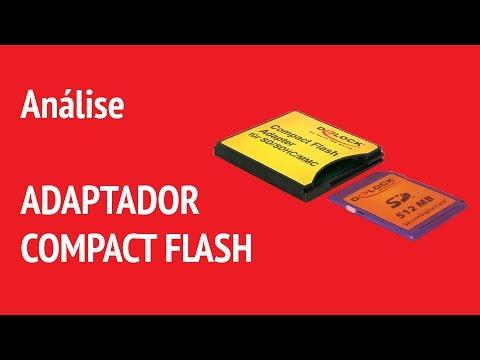 Comprei um Adaptador Compact Flash para SD e micro SD, e agora?