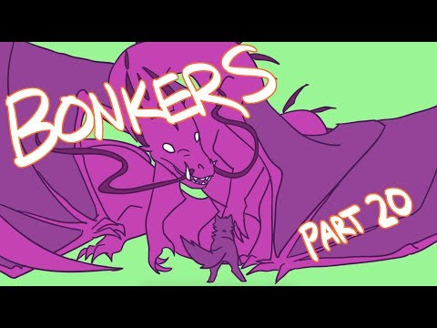BONKERS - MAP part 20