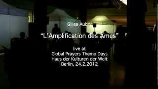 """L'Amplification des Âmes"" live excerpt at HKW, Berlin, 24.2.2012"