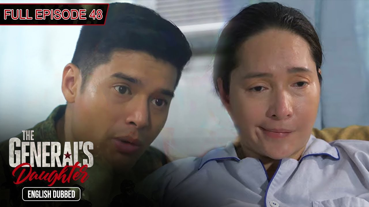 Download Full Episode 48 | The General's Daughter English Dubbed