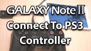 PS3 Controller on Samsung Galaxy Note 2 Unrooted (USB OTG Adapter, Asphalt 7, GTA 3)