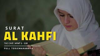 Murottal Merdu Surat Al-Kahfi dan Artinya (indah & menyejukkan hati)