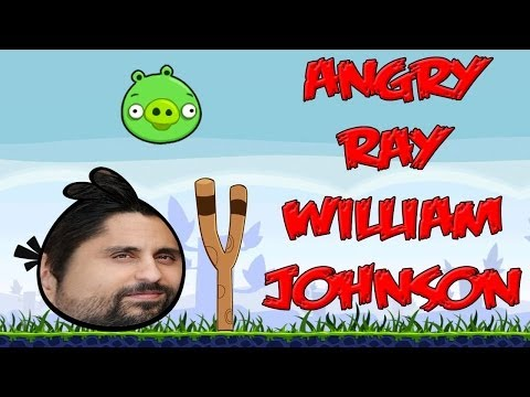 Angry Ray William Johnson(angry birds meet Ray William Johnson)