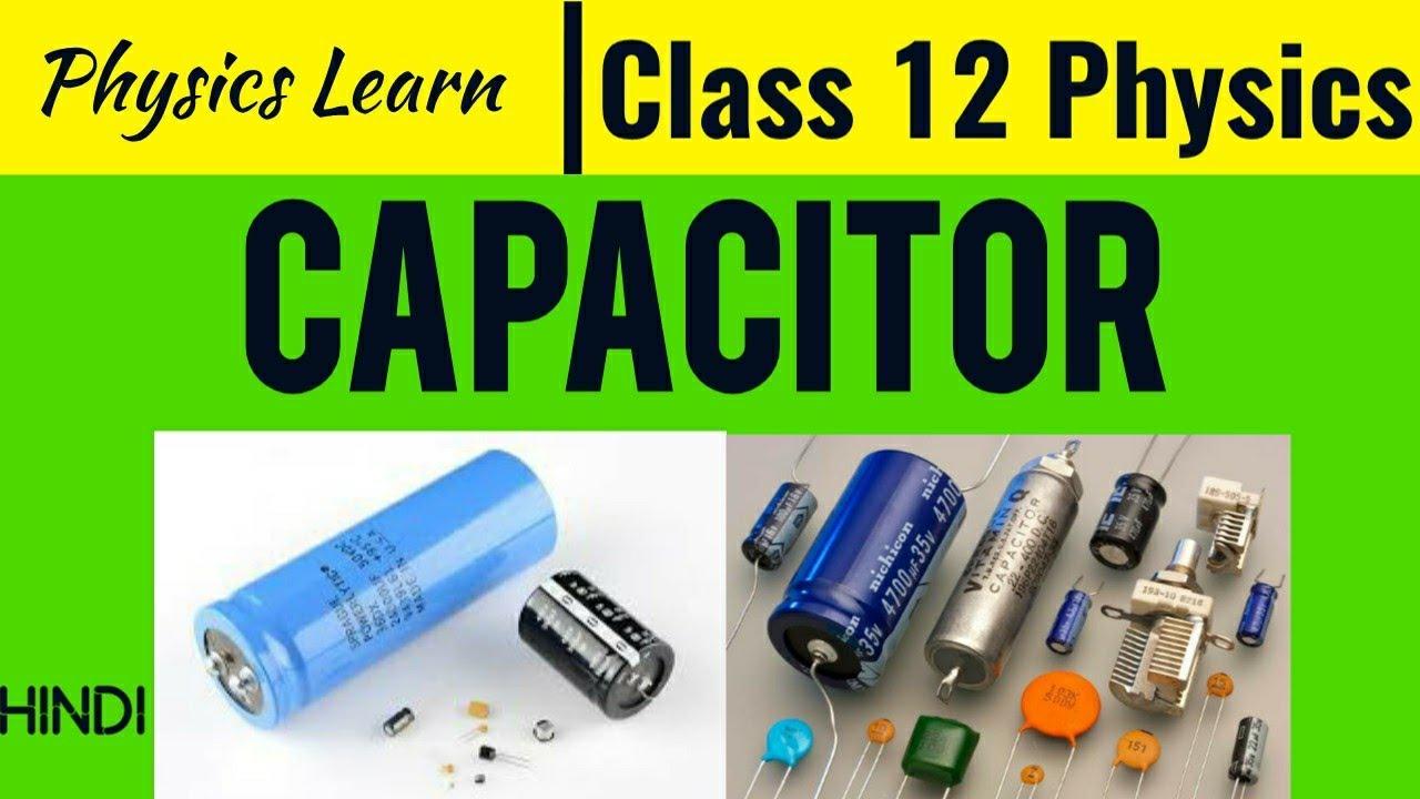 Capacitor   Electric Capacitor   AS PHYSICS GURU
