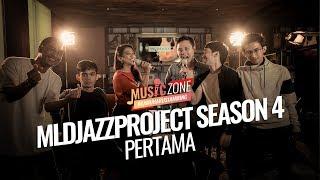 MLDJAZZPROJECT Season 4 - Pertama - Live at MUSIC ZONE