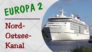 MS EUROPA 2 // Passage Nord-Ostsee-Kanal // Kiel Canal