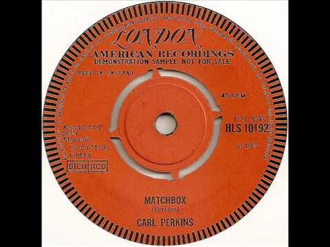Carl Perkins  Matchbox 1957