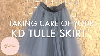 How To Take Care of a KD Tulle Skirt || KD Bride